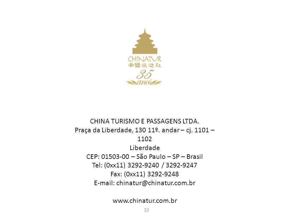 CHINA TURISMO E PASSAGENS LTDA.Praça da Liberdade, 130 11º.