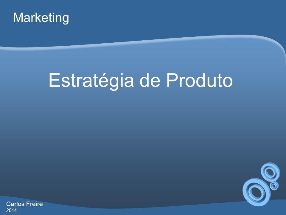 Carlos Freire 2014 Marketing Classificação dos Produtos o CLASSIFICAÇÃO DOS BENS DE CONSUMO Bens de especialidade – características especiais ou força de marca.