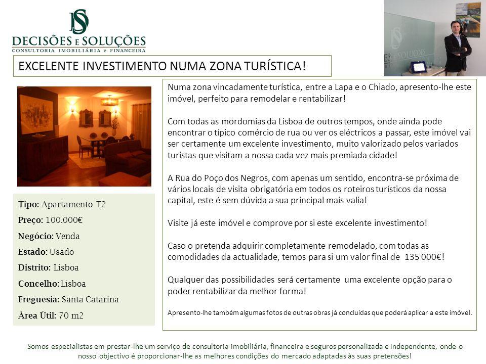 EXCELENTE INVESTIMENTO NUMA ZONA TURÍSTICA! Tipo: Apartamento T2 Preço: 100.000 Negócio: Venda Estado: Usado Distrito: Lisboa Concelho: Lisboa Fregues