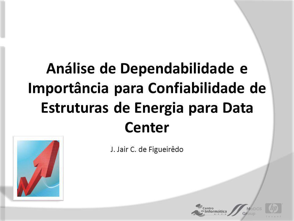 Estruturas de Data Centers Estrutura de TI: – mantêm a comunicação e armazenamento das informações.