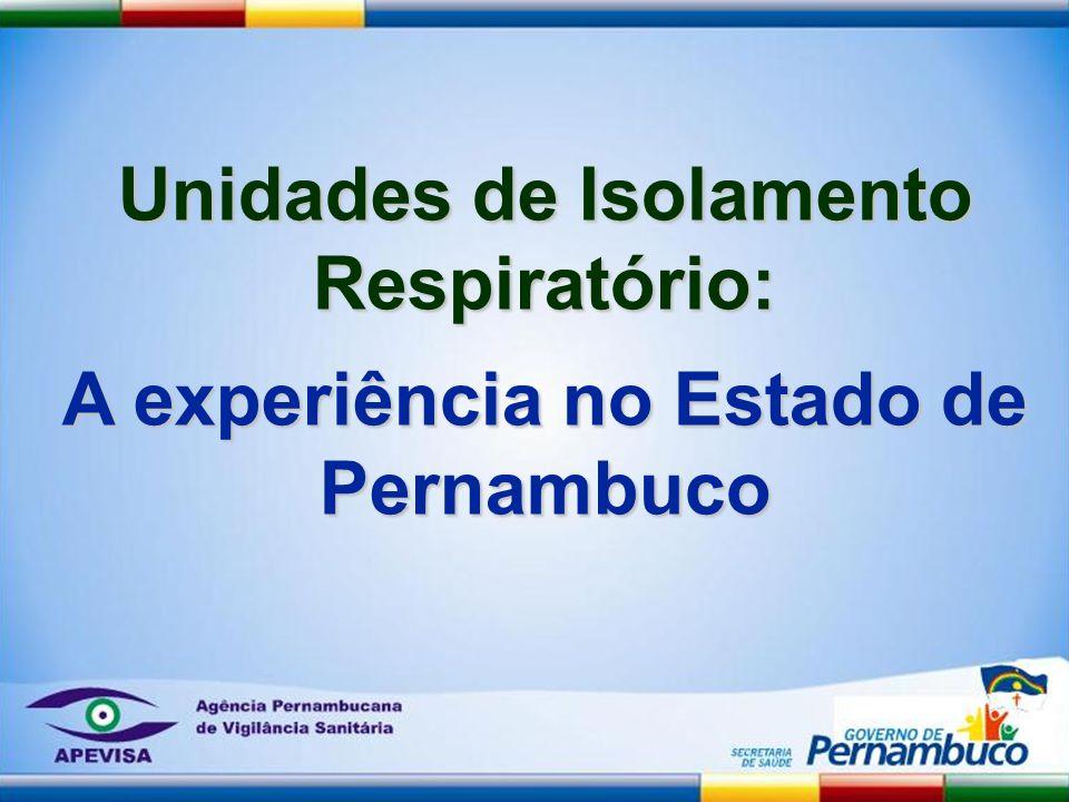 Unidades de Isolamento Respiratório: A experiência no Estado de Pernambuco
