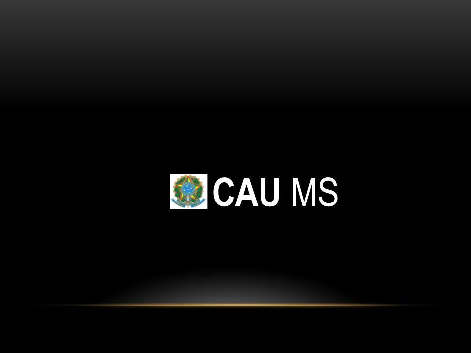 CAU MS – CONSELHO DE ARQUITETURA E URBANISMO DE MATO GROSSO DO SUL