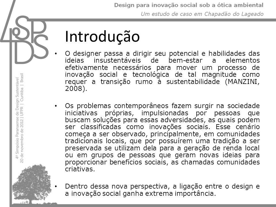 Nessa perspectiva propôs-se o presente trabalho, desenvolvido durante a disciplina de Design Sustentado no 2º trimestre de 2012, oferecida pelo Mestrado em Gestão de Design da Universidade Federal de Santa Catarina (UFSC).