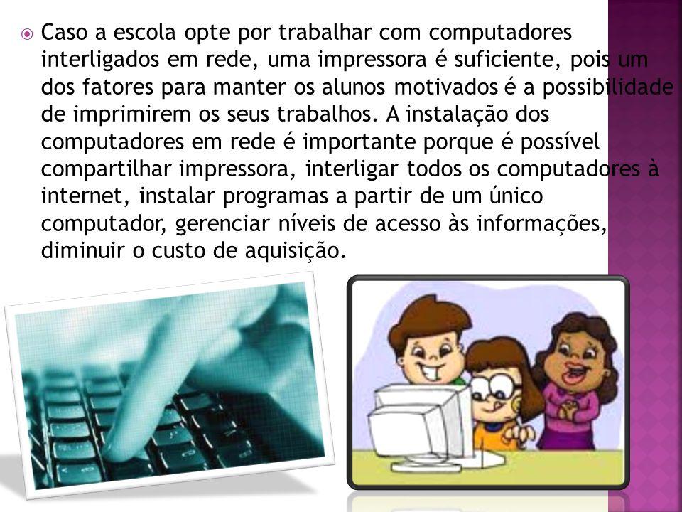 d) Qual espaço físico pode ser disponibilizado par o ambiente de informática .