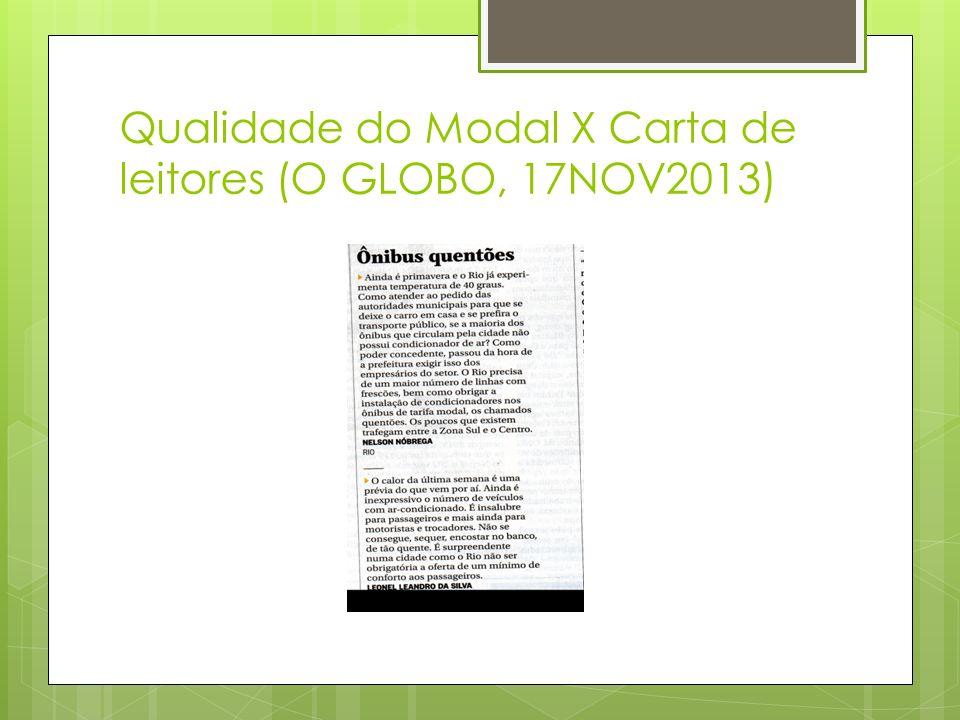 Modal: ônibus O GLOBO, 17NOV2013 Ainda é inexpressivo o número de veículos com ar-condicionado.