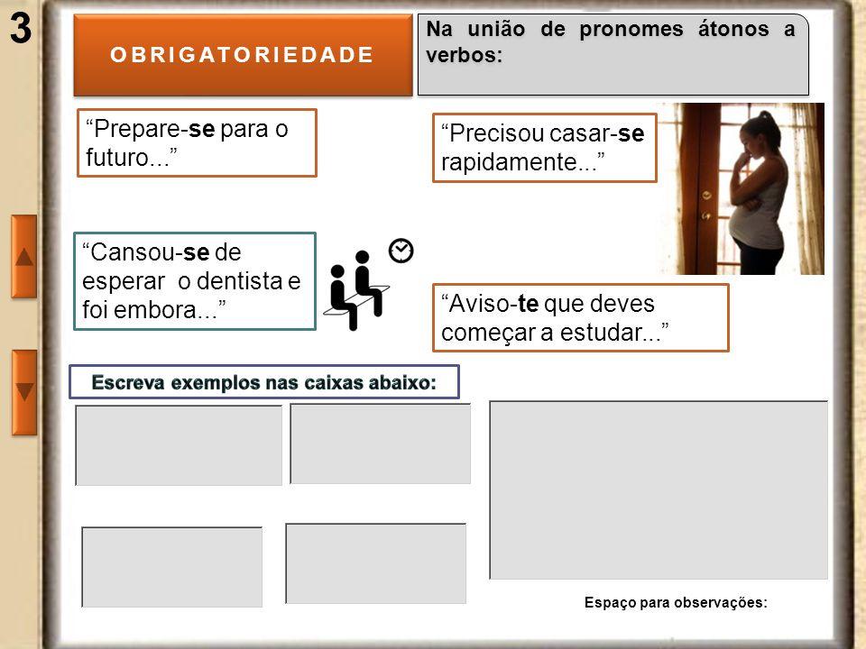 4 OBRIGATORIEDADE Para ligar duas ou mais palavras que ocasionalmente se combinam não para formar vocábulos, mas para encadeamentos vocabulares, como: Espaço para observações: Ponte Rio-Niterói Divisa Liberdade-Igualdade- Fraternidade Ligação Angola-Moçambique Coligação PT-PMDB