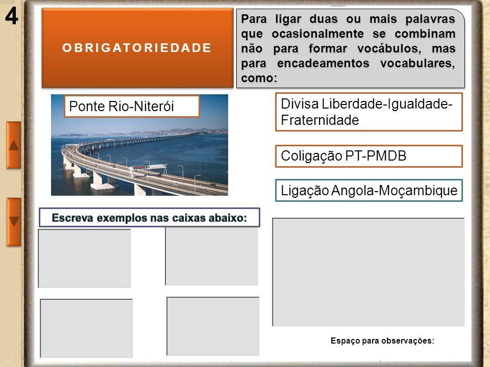 5 OBRIGATORIEDADE EM PALAVRAS COMPOSTAS OBRIGATORIEDADE EM PALAVRAS COMPOSTAS TOPÔNIMOS Grão-Pará iniciados pelos adjetivos grã, grão.