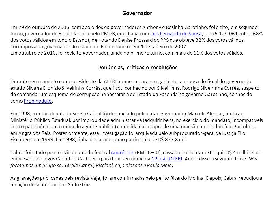 Governador Em 29 de outubro de 2006, com apoio dos ex-governadores Anthony e Rosinha Garotinho, foi eleito, em segundo turno, governador do Rio de Jan