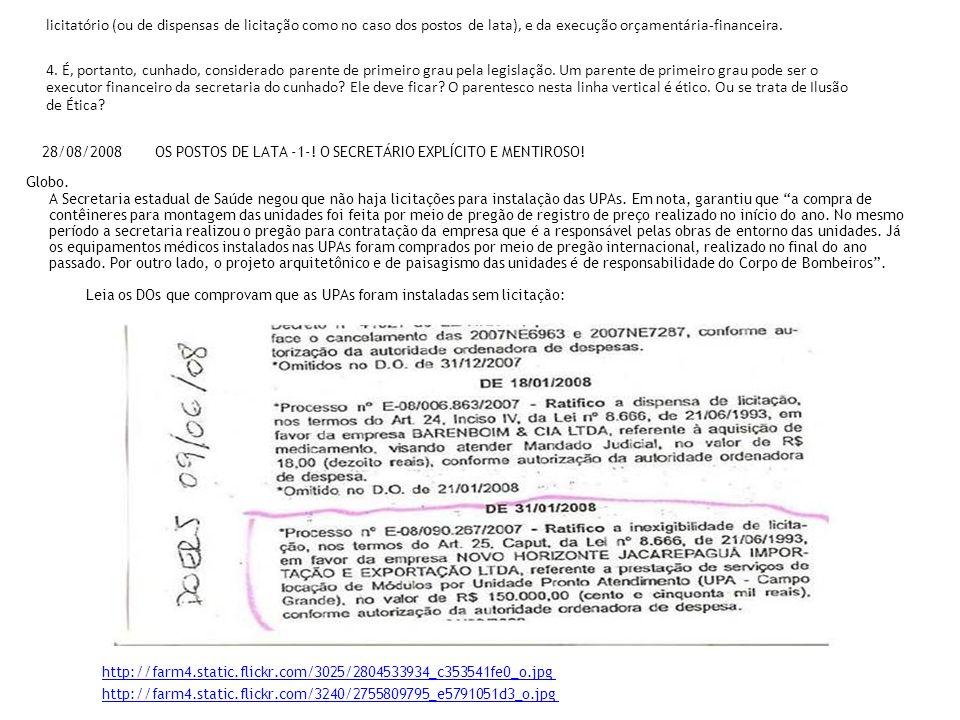 licitatório (ou de dispensas de licitação como no caso dos postos de lata), e da execução orçamentária-financeira. 4. É, portanto, cunhado, considerad