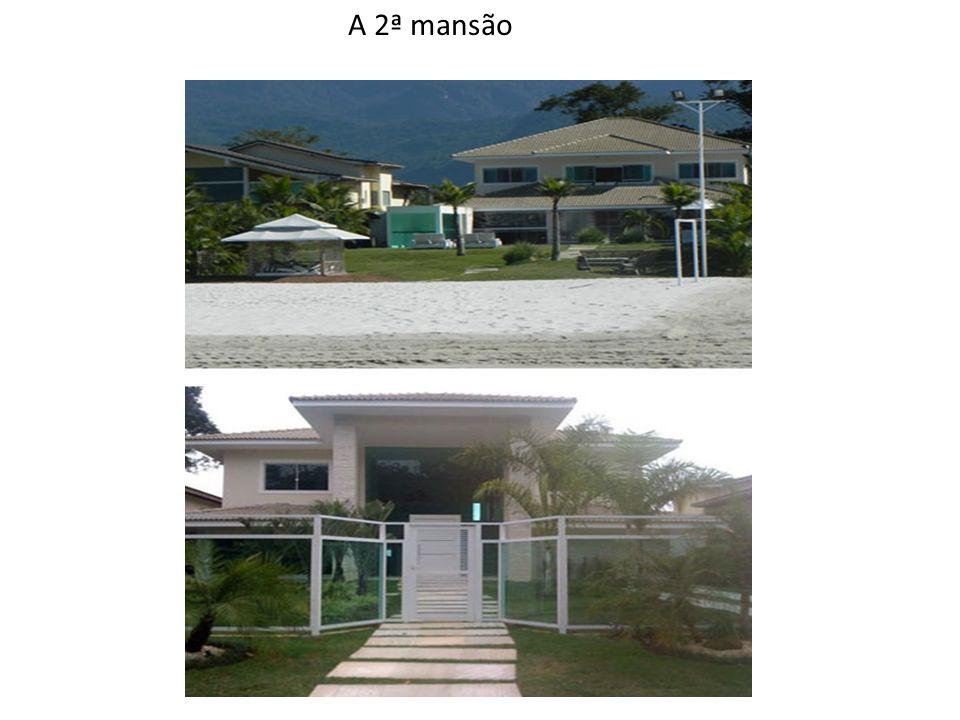 A 2ª mansão