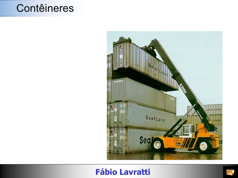 Fábio Lavratti Movimentação de materiais AlturaMaterial Peso Bruto (kg/lbs) Carga Máxima (kg/lbs) PortaDimensões Interiores Cubagem Interior (m³/cft) Largura (mm/ft) Altura (mm/ft) Compri mento (mm/ft) Largura (mm/ft) Altura (mm/ft) 20 Flat Rack 8 -6 Aço 2,600 / 5,732 21,400 / 47,179 -- 5,954 / 19 6 2,374 / 7 9 2,255 / 7 5 31.9 / 1,126