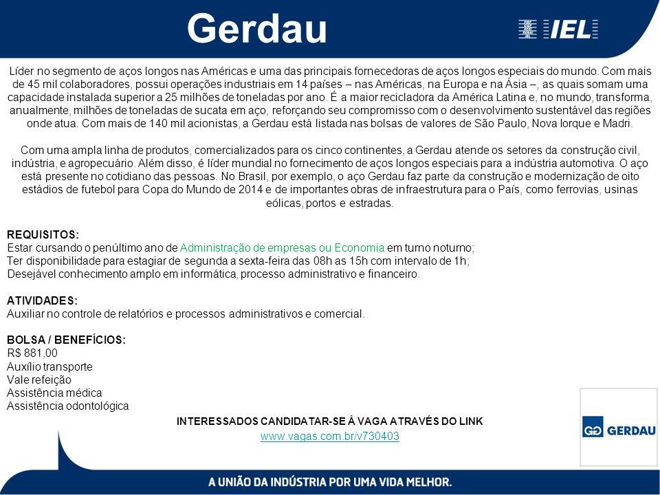 Gerdau Líder no segmento de aços longos nas Américas e uma das principais fornecedoras de aços longos especiais do mundo. Com mais de 45 mil colaborad