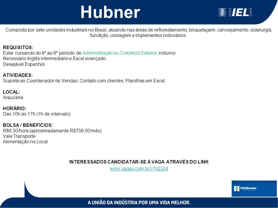 Hubner Composto por sete unidades industriais no Brasil, atuando nas áreas de reflorestamento, briquetagem, carvoejamento, siderurgia, fundição, usinagem e implementos rodoviários.