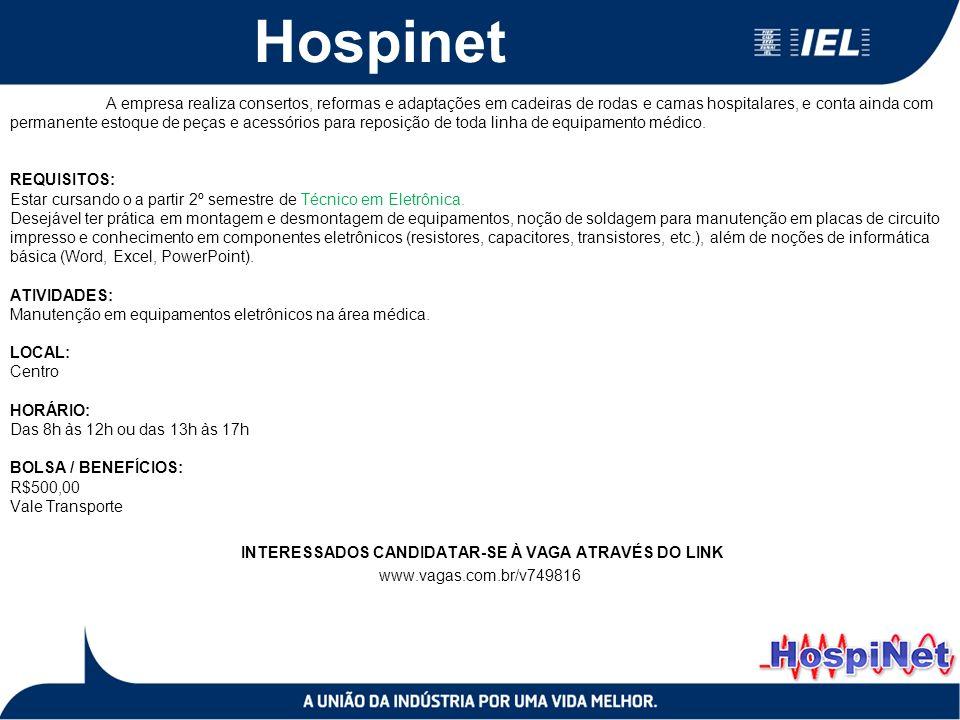 Hospinet A empresa realiza consertos, reformas e adaptações em cadeiras de rodas e camas hospitalares, e conta ainda com permanente estoque de peças e acessórios para reposição de toda linha de equipamento médico.