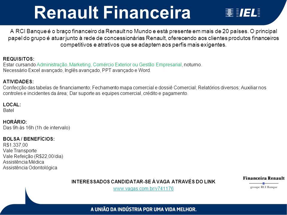 Renault Financeira A RCI Banque é o braço financeiro da Renault no Mundo e está presente em mais de 20 países. O principal papel do grupo é atuar junt