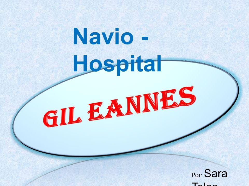 Navio - Hospital Por : Sara Teles