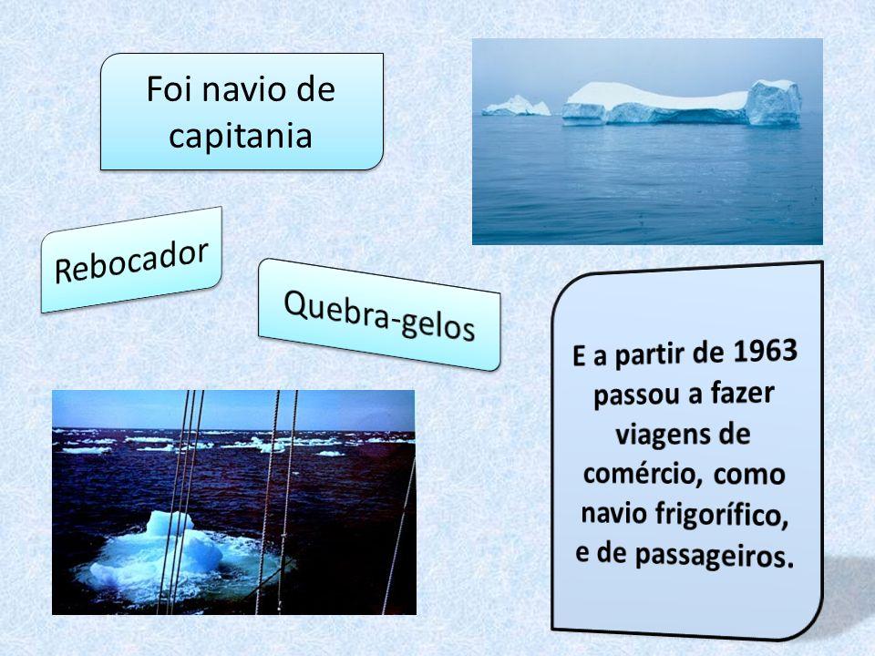Combustível sal Água doce Isco congelado Levava mantimentos para abastecer a frota