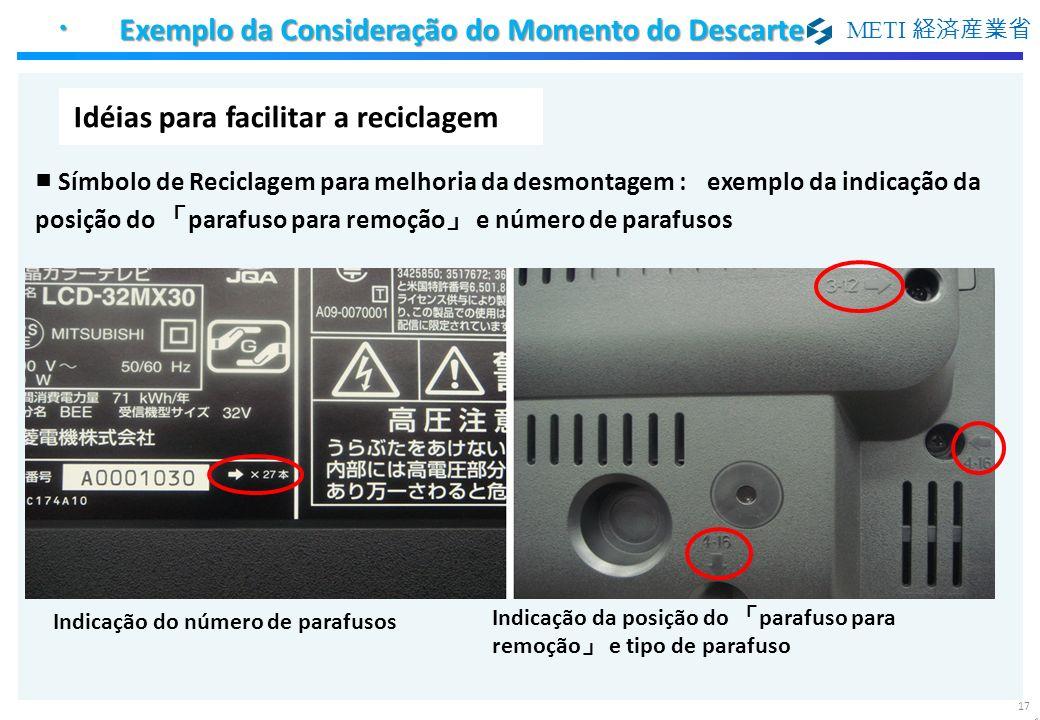 METI Símbolo de Reciclagem para melhoria da desmontagem :exemplo da indicação da posição do parafuso para remoção e número de parafusos Idéias para fa
