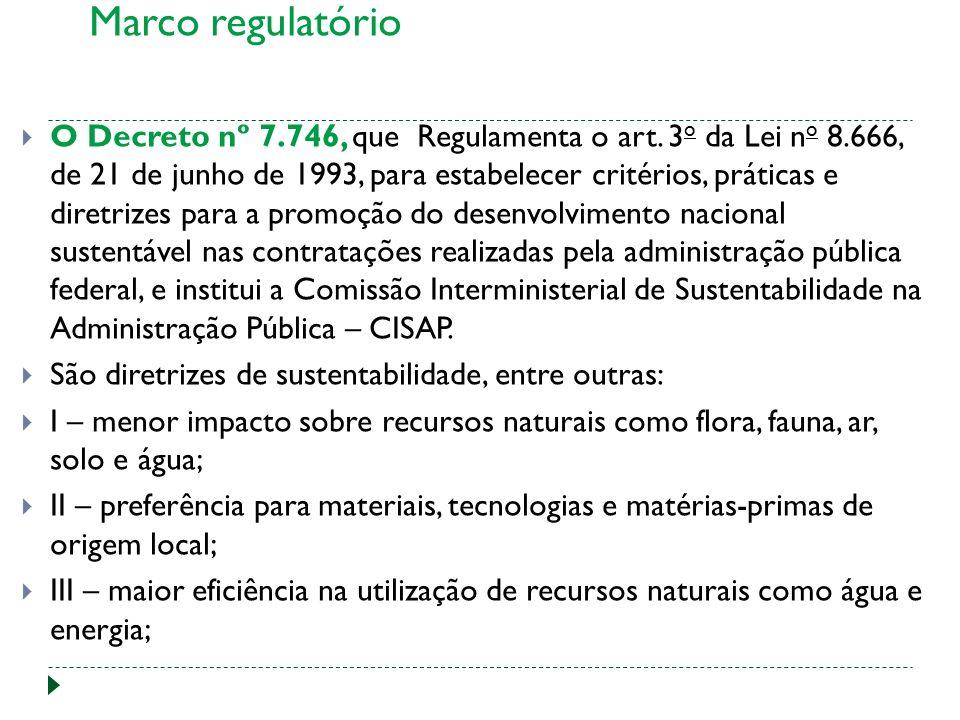 O Decreto nº 7.746, que Regulamenta o art.