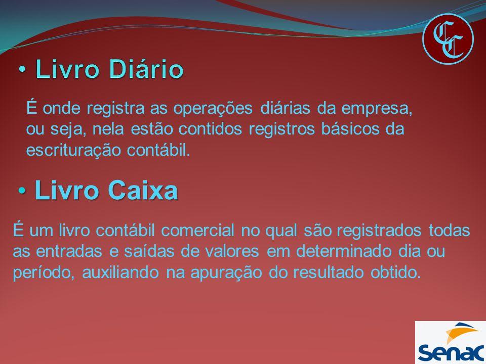 C C Livro Caixa Livro Caixa É onde registra as operações diárias da empresa, ou seja, nela estão contidos registros básicos da escrituração contábil.
