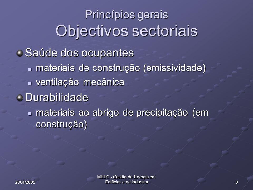 92004/2005 MEEC - Gestão de Energia em Edifícios e na Indústria Critérios para o uso eficiente dos recursos (incl.