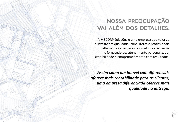 A MBCORP Soluções é uma empresa que valoriza e investe em qualidade: consultores e profissionais altamente capacitados, os melhores parceiros e fornecedores, atendimento personalizado, credibilidade e comprometimento com resultados.