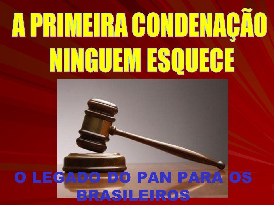 O LEGADO DO PAN PARA OS BRASILEIROS