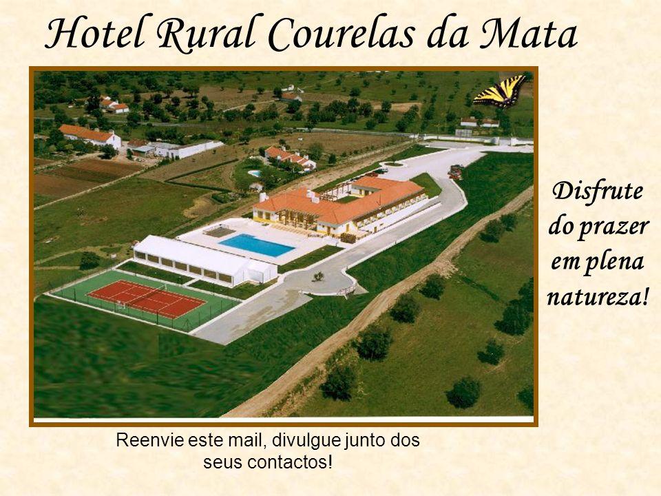 Hotel Rural Courelas da Mata Disfrute do prazer em plena natureza.