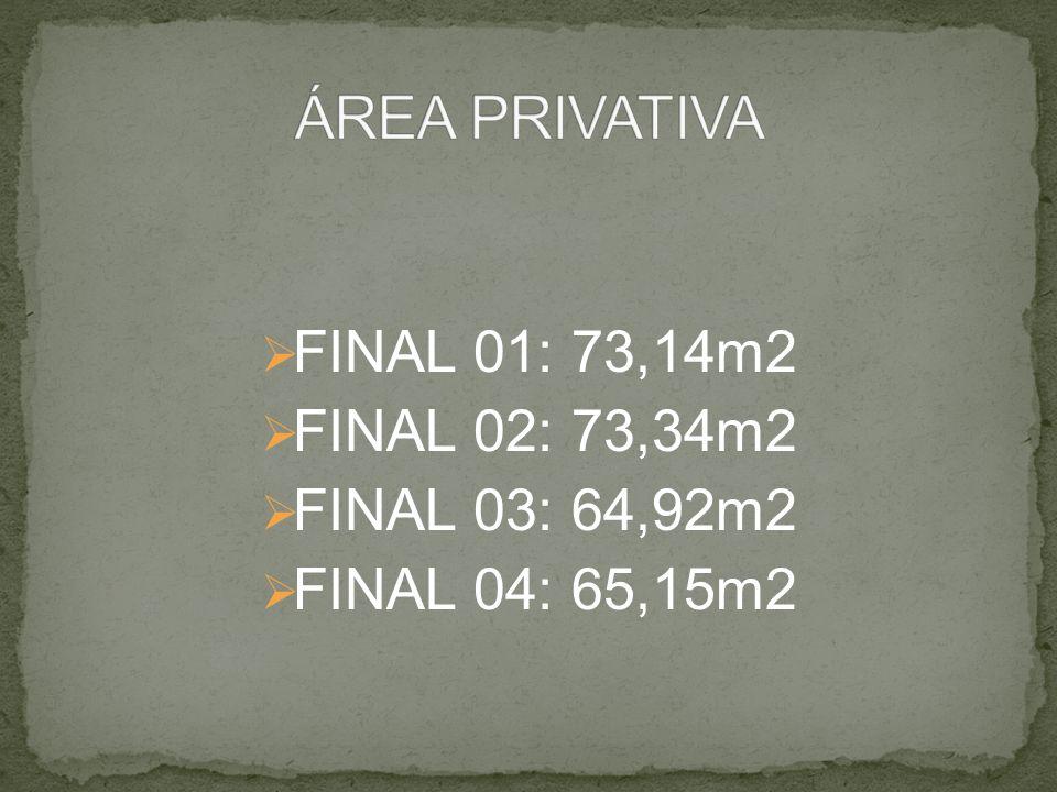FINAL 01: 73,14m2 FINAL 02: 73,34m2 FINAL 03: 64,92m2 FINAL 04: 65,15m2