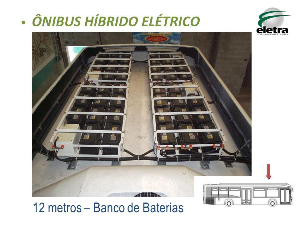 12 metros – Banco de Baterias ÔNIBUS HÍBRIDO ELÉTRICO