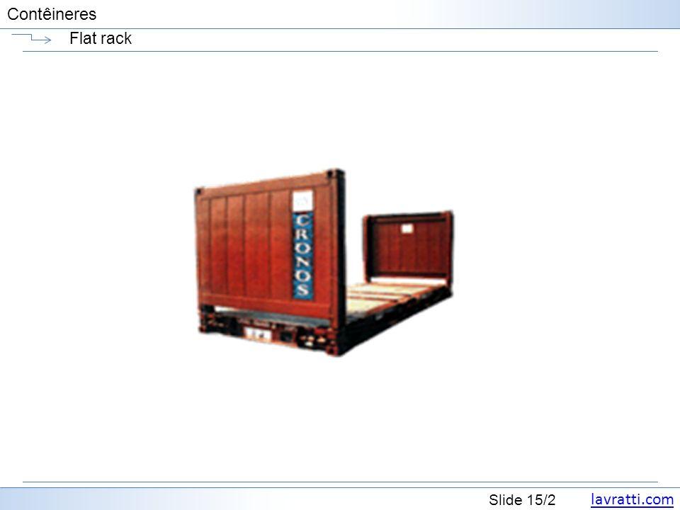 lavratti.com Slide 15/2 Contêineres Flat rack