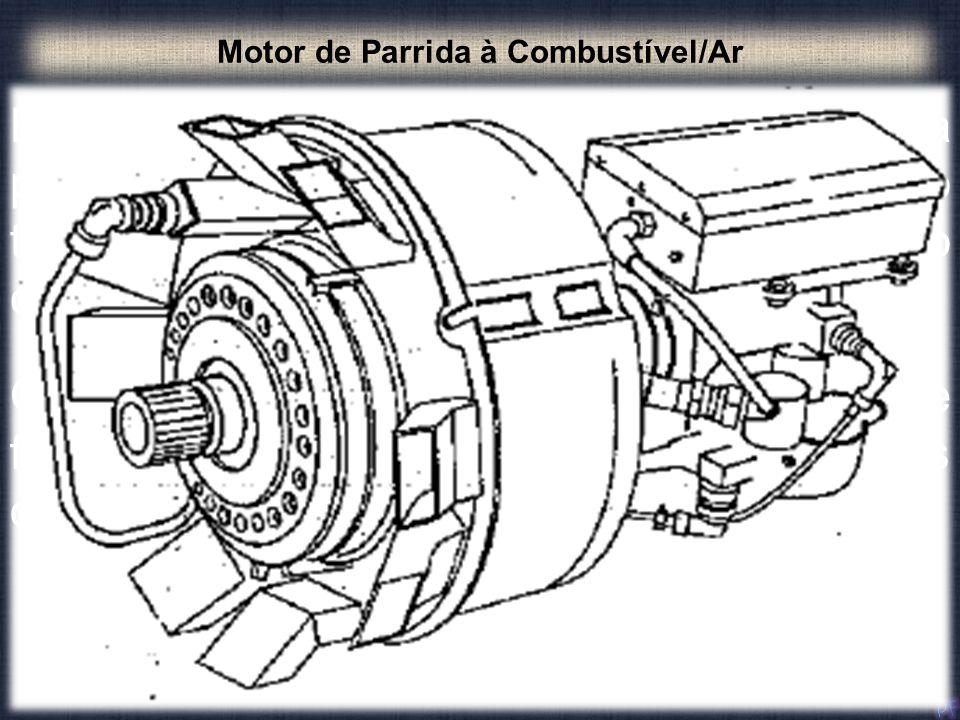 Motor de Parrida à Combustível/Ar Esse tipo de arranque é usado para partidas, tanto em motores turbojato como turboélice, usando a energia da combust