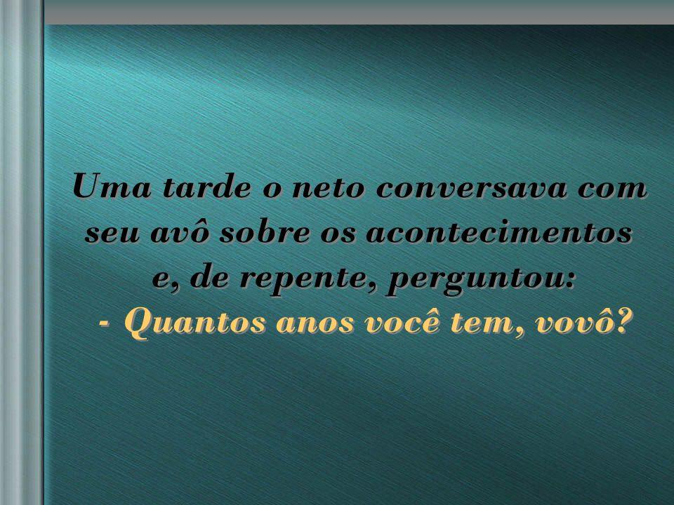 nilsonhussar@yahoo.com.br No meu tempo, erva era algo que se cortava e não se fumava.