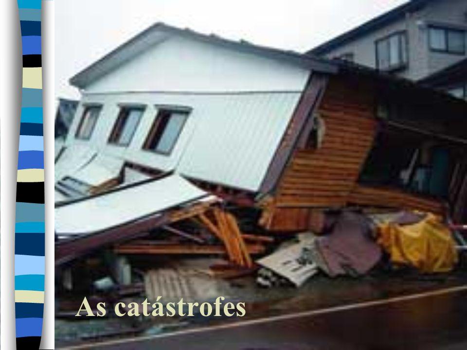 As catástrofes