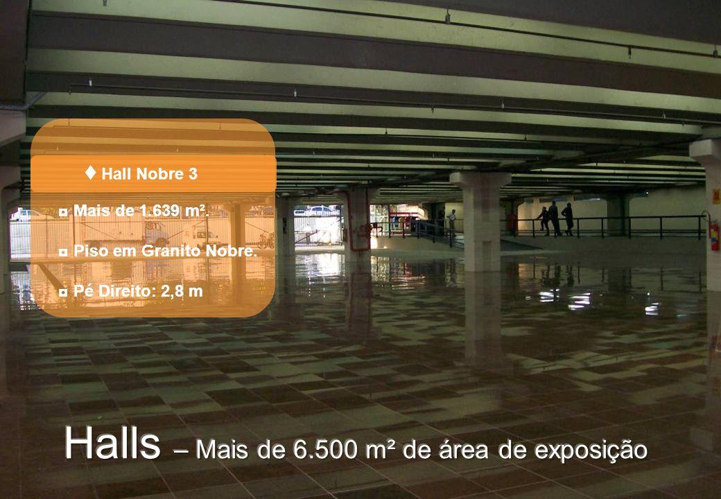 Hall Nobre 3 Mais de 1.639 m². Piso em Granito Nobre. Pé Direito: 2,8 m