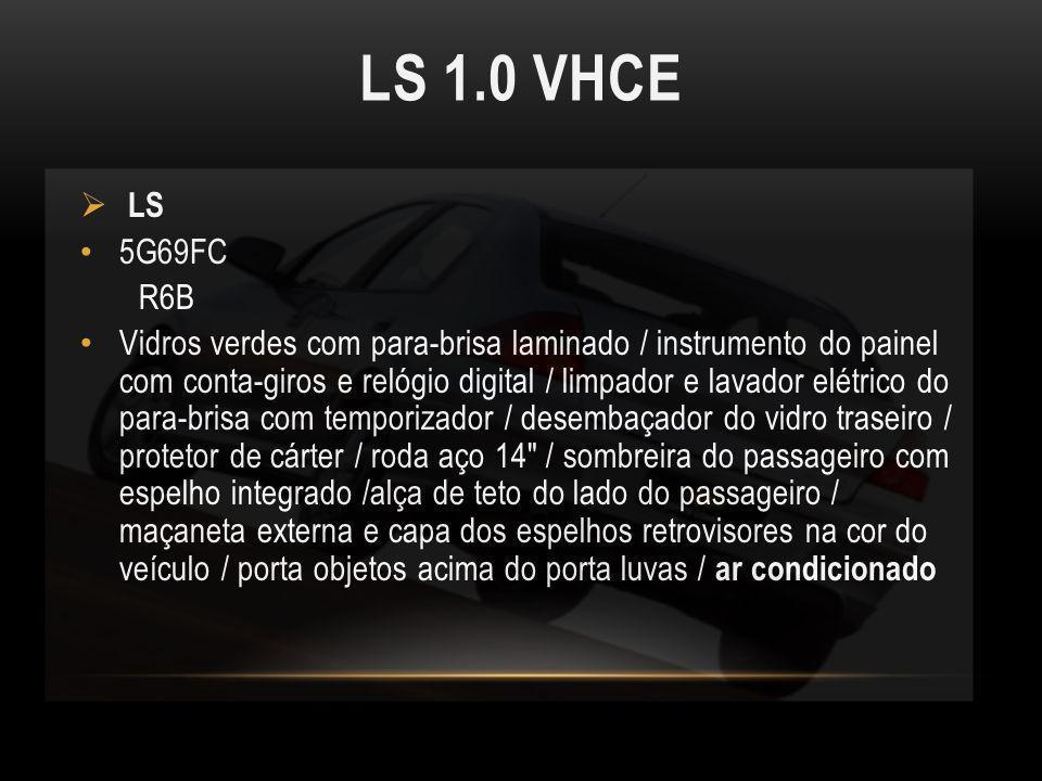 LS 1.0 VHCE LS 5G69FC R6B Vidros verdes com para-brisa laminado / instrumento do painel com conta-giros e relógio digital / limpador e lavador elétric
