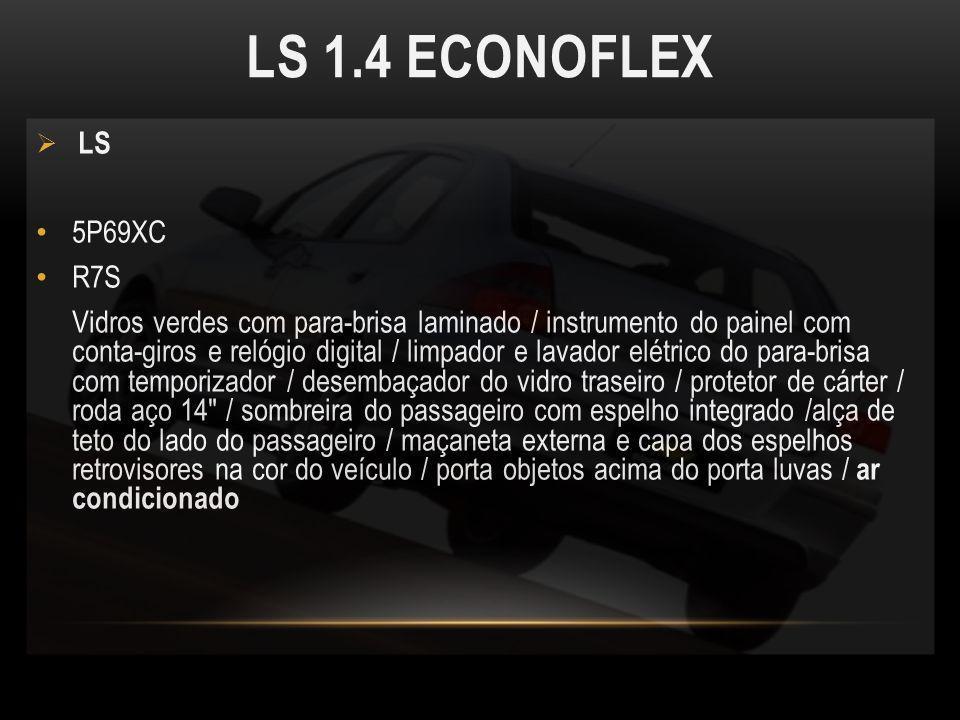 LS 1.4 ECONOFLEX LS 5P69XC R7S Vidros verdes com para-brisa laminado / instrumento do painel com conta-giros e relógio digital / limpador e lavador el