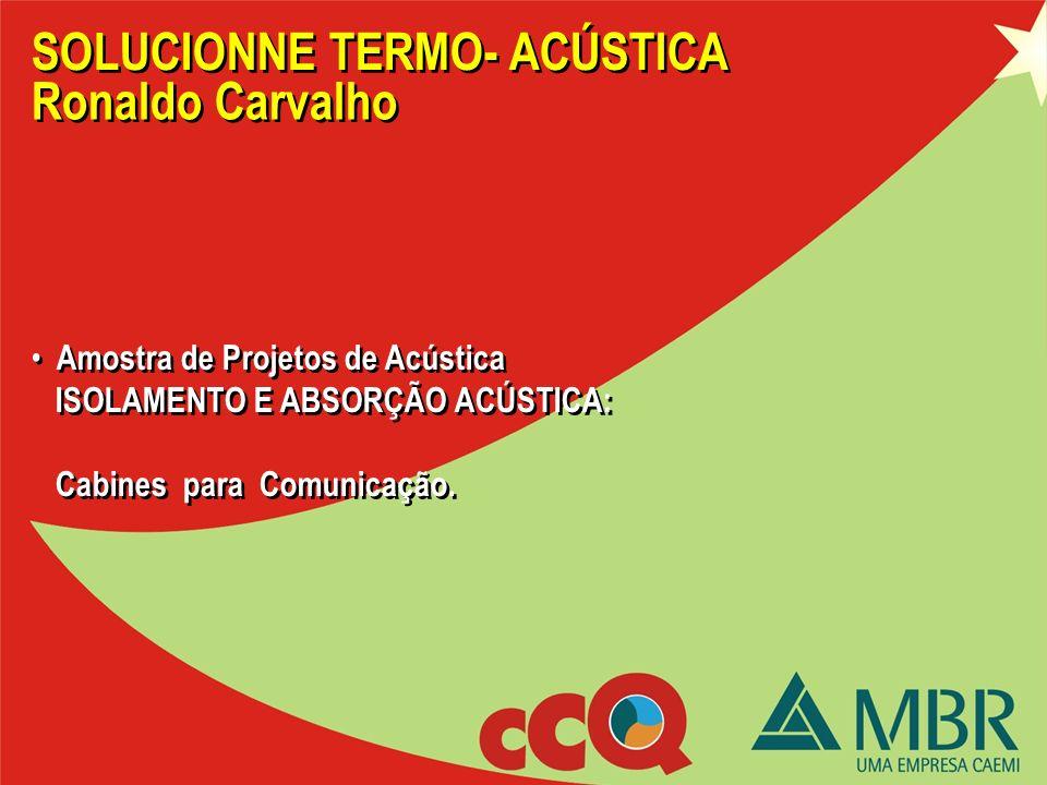 Amostra de Projetos de Acústica ISOLAMENTO E ABSORÇÃO ACÚSTICA: Cabina de Controle Escavadeira Bucyrus Amostra de Projetos de Acústica ISOLAMENTO E AB