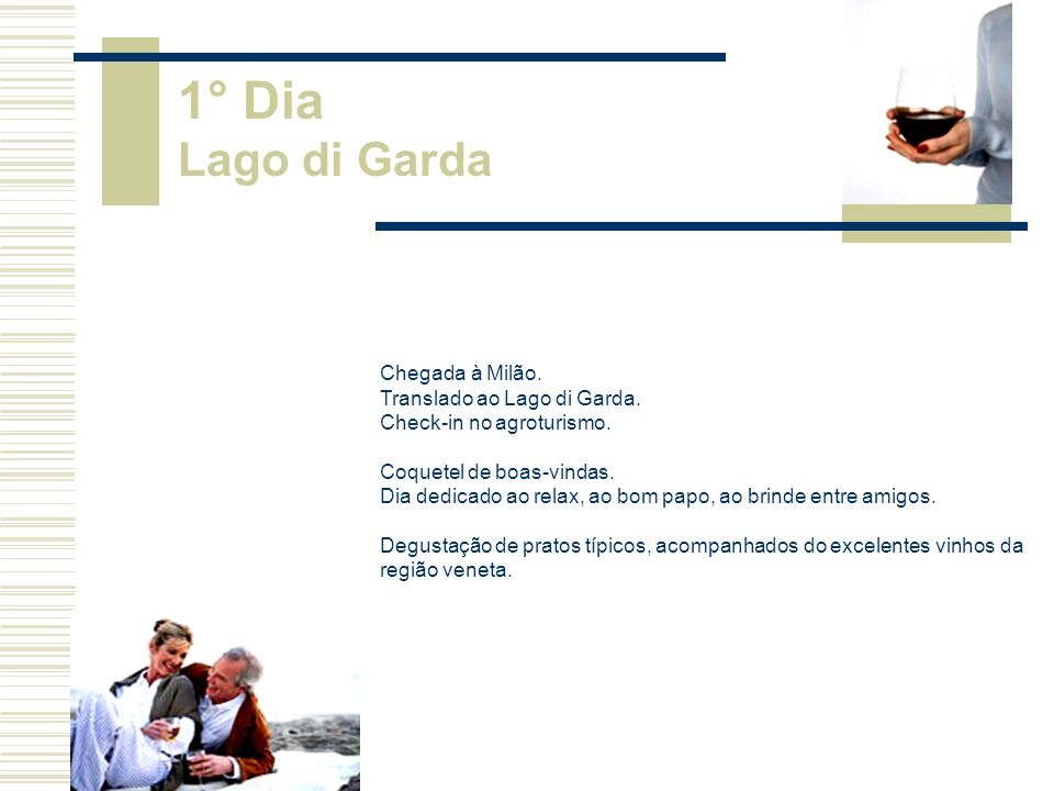 Chegada à Milão.Translado ao Lago di Garda. Check-in no agroturismo.