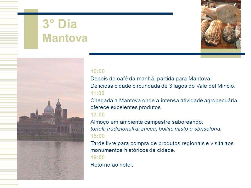 10:00 Depois do café da manhã, partida para Mantova.