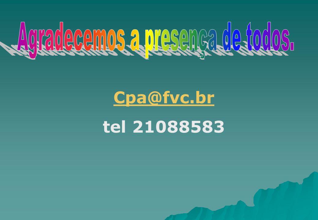 Cpa@fvc.br tel 21088583