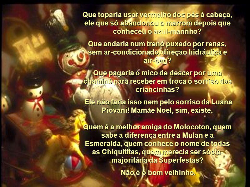 Martha Medeiros Sabe por que Papai Noel não existe.
