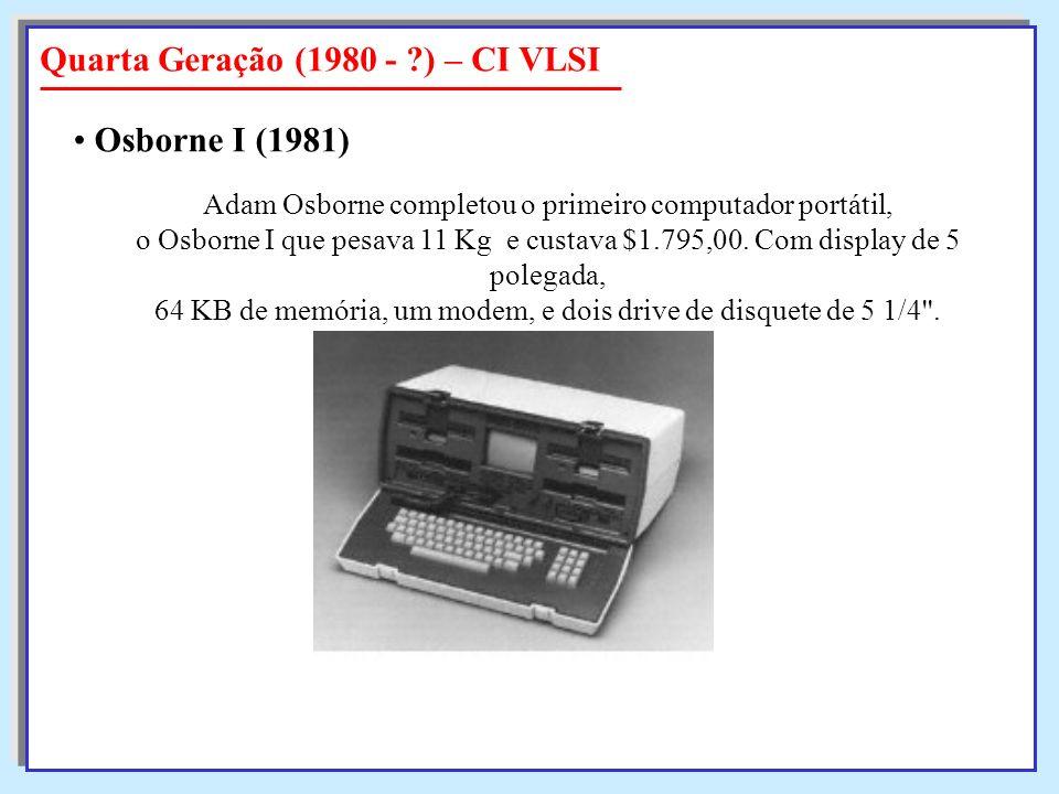 Adam Osborne completou o primeiro computador portátil, o Osborne I que pesava 11 Kg e custava $1.795,00. Com display de 5 polegada, 64 KB de memória,
