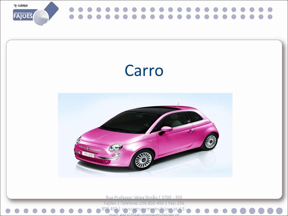 Carro Rua Professor Veiga Simão   3700 - 355 Fajões   Telefone: 256 850 450   Fax: 256 850 452   www.agrupamento-fajoes.pt   E- mail: geral@agrupament