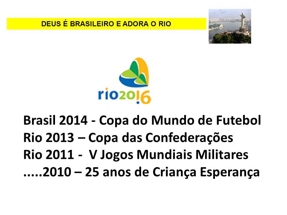 AGENDA RIO 2016 ESPAÇO CRIANÇA ESPERANÇA RIO DE JANEIRO