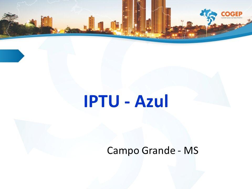 IPTU - Azul Campo Grande - MS