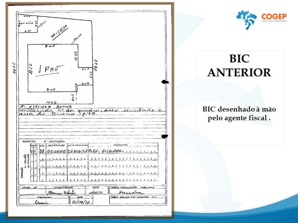 BIC ANTERIOR BIC desenhado à mão pelo agente fiscal.