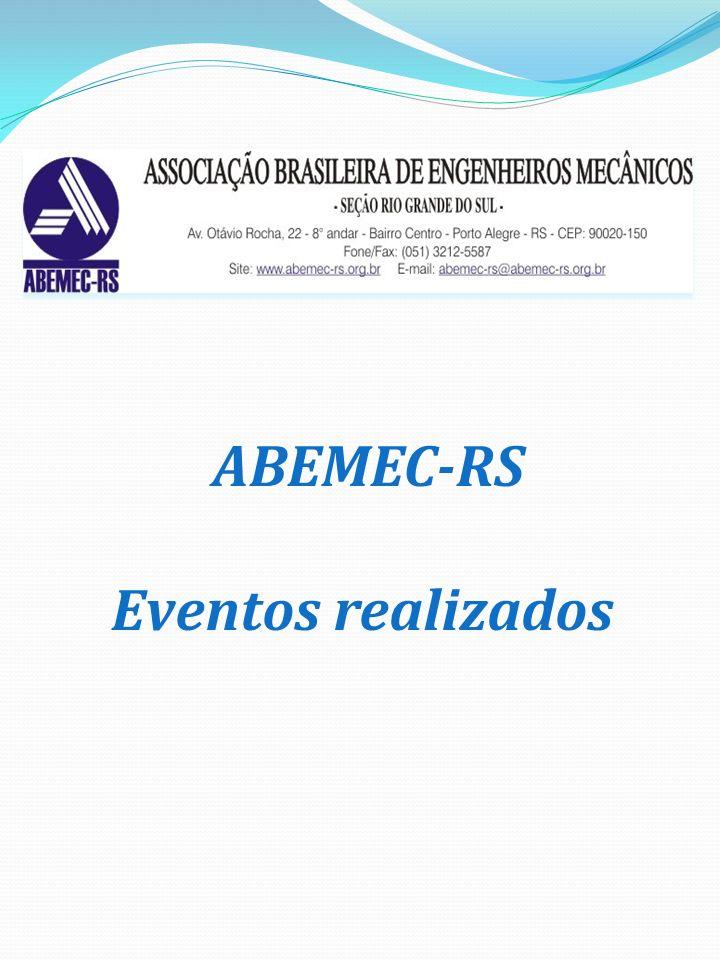 I – INTRODUÇÃO A ABEMEC/RS Associação Brasileira de Engenheiros Mecânicos – Seção Rio Grande do Sul, em parceria com a UNISC – Universidade de Santa Cruz do Sul, realizaram de 22 a 24 de Agosto de 2012, o VI Seminário Estadual de Engenharia Mecânica e Industrial, tendo como tema central: Inovação Tecnológica.