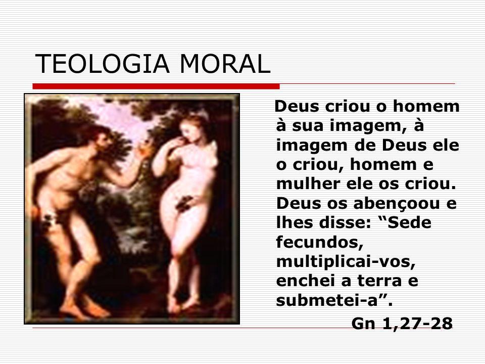Teologia Moral o que é.É um assunto que toca diretamente a nossa vida.