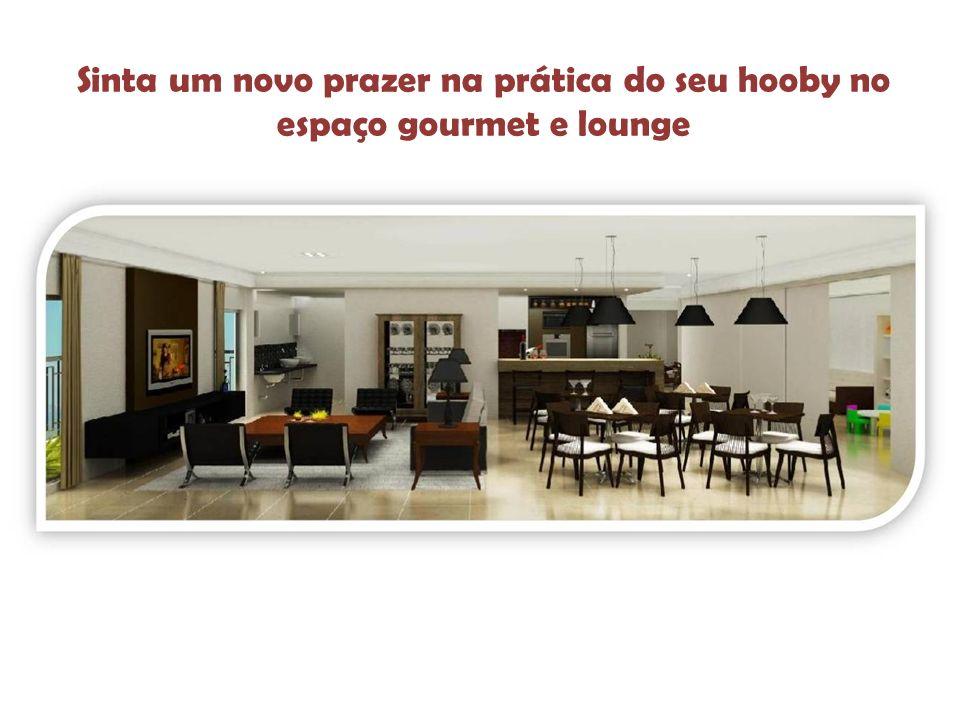 Sinta um novo prazer na prática do seu hooby no espaço gourmet e lounge